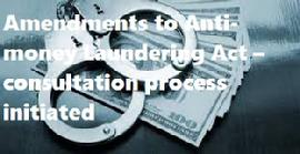 Amendments to Anti-money Laundering Act � consultation process initiated