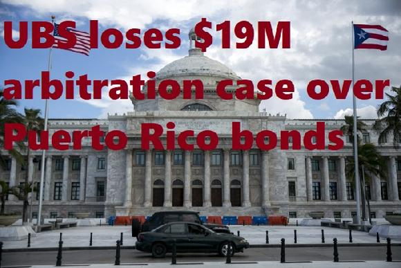 UBS loses $19M arbitration case over Puerto Rico bonds