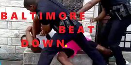 BALTIMORE BEAT DOWN