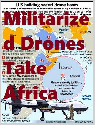 Militarized Drones Take Africa in Counterterrorism Tactic: CIA