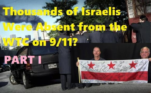 Thousands of Israelis Were Absent from the WTC on 9/11?